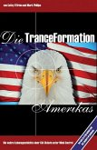 Die Tranceformation Amerikas (eBook, PDF)