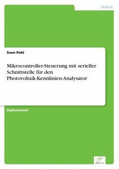 Mikrocontroller-Steuerung mit serieller Schnittstelle für den Photovoltaik-Kennlinien-Analysator