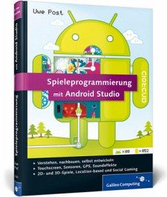 Spieleprogrammierung mit Android Studio - Post, Uwe