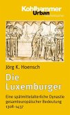 Die Luxemburger (eBook, PDF)