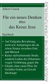 Für ein neues Denken über das Kreuz Jesu (eBook, ePUB)