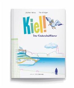 Kiel! Der Kinderstadtführer