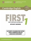 Student's Book without answers / Cambridge English First 1 for Revised Exam from 2015