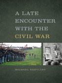 A Late Encounter with the Civil War (eBook, ePUB)