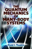 The Quantum Mechanics of Many-Body Systems (eBook, ePUB)