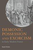 Demonic Possession and Exorcism (eBook, PDF)