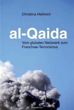 al-Qaida (eBook, PDF) - Hellmich, Christina