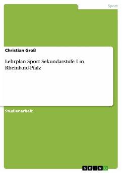 Lehrplan Sport Sekundarstufe I in Rheinland-Pfalz (eBook, PDF)