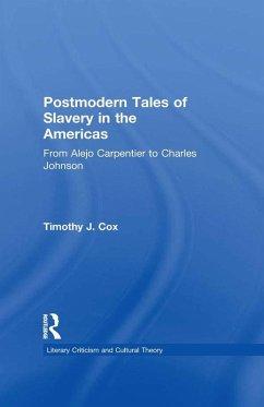 Postmodern Tales of Slavery in the Americas