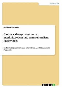 Globales Management unter interkulturellem und transkulturellem Blickwinkel