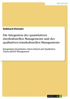 Die Integration des quantitativen interkulturellen Managements und des qualitativen transkulturellen Managements