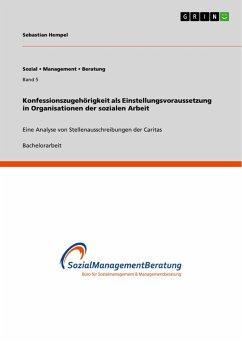 Konfessionszugehörigkeit als Einstellungsvoraussetzung in Organisationen der sozialen Arbeit - Hempel, Sebastian