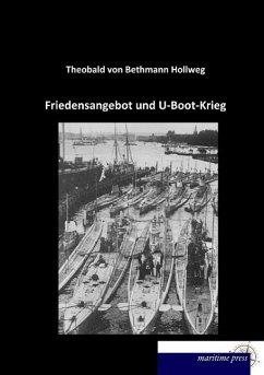 Friedensangebot und U-Boot-Krieg