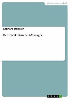Der interkulturelle t-Manager - Deissler, Gebhard