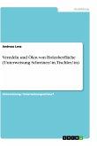 Veredeln und Ölen von Holzoberfläche (Unterweisung Schreiner/-in, Tischler/-in)