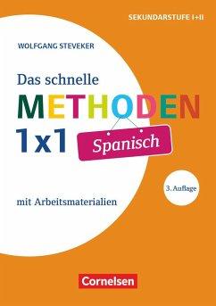 Fachmethoden: Das schnelle Methoden-1x1 Spanisch - Steveker, Wolfgang