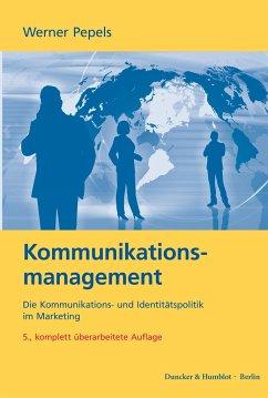Kommunikationsmanagement - Pepels, Werner