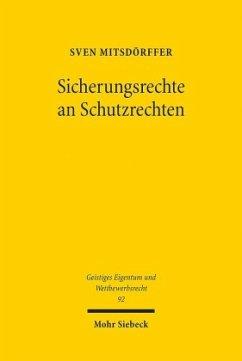 Sicherungsrechte an Schutzrechten - Mitsdörffer, Sven