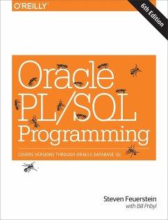 Oracle PL/SQL Programming (eBook, ePUB) - Feuerstein, Steven