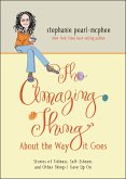 The Amazing Thing About the Way It Goes (eBook, ePUB)