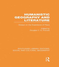 Humanistic Geography and Literature (RLE Social & Cultural Geography) (eBook, ePUB)