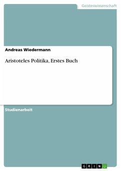 Aristoteles Politika, Erstes Buch
