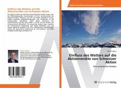 Einfluss des Wetters auf die Aktienrendite von Schweizer Aktien