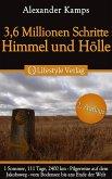 3,6 Millionen Schritte Himmel & Hölle (eBook, ePUB)