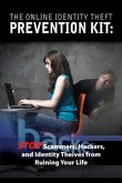The Online Identity Theft Prevention Kit (eBook, ePUB)