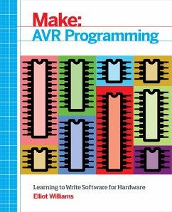 AVR Programming (eBook, ePUB) - Williams, Elliot