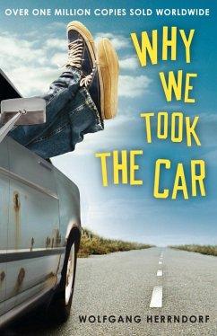 Why We Took the Car (eBook, ePUB) - Herrndorf, Wolfgang