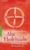 Alte Heilrituale (eBook, ePUB)