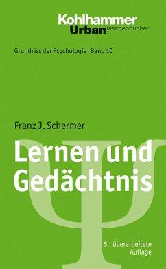 Lernen und Gedächtnis (eBook, ePUB) - Schermer, Franz J.