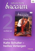 Kalte Schulter - heißes Verlangen / Collection Baccara Bd.377.2 (eBook, ePUB)