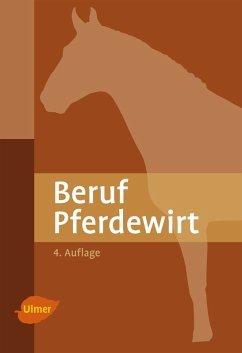 Beruf Pferdewirt (eBook, PDF) - Möhlenbruch, Georg