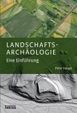 Landschaftsarchäologie (eBook, ePUB)