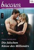 Collection Baccara 376 Titel 3: Die falschen Küsse des Millionärs (eBook, ePUB)