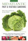 Mid-Atlantic Fruit & Vegetable Gardening (eBook, ePUB)