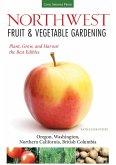 Northwest Fruit & Vegetable Gardening (eBook, ePUB)