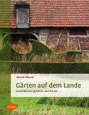 Gärten auf dem Lande (eBook, PDF)