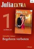 Julia Extra 376 Titel 1: Begehren verboten (eBook, ePUB)