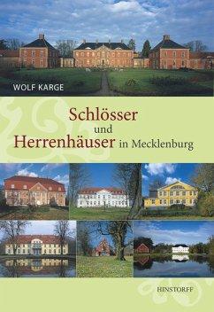 Schlösser und Herrenhäuser in Mecklenburg (eBook, ePUB) - Karge, Wolf