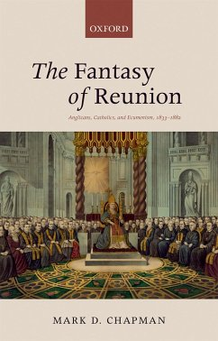 The Fantasy of Reunion (eBook, PDF) - Chapman, Mark D.
