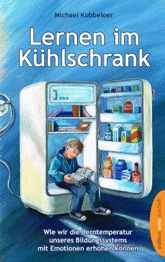 Lernen im Kühlschrank - Kobbeloer, Michael