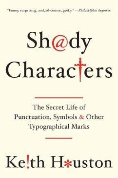 Shady Characters - Houston, Keith