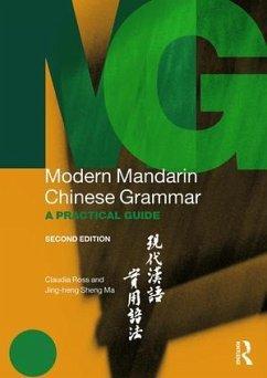 Modern Mandarin Chinese Grammar - Ross, Claudia; Ma, Jing-heng Sheng