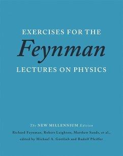 Exercises for the Feynman Lectures on Physics - Sands, Matthew; Feynman, Richard; Leighton, Robert