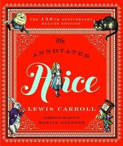 Annotated Alice - Carroll, Lewis; Burstein, Mark