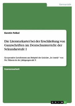 Die Literaturkartei bei der Erschließung von Ganzschriften im Deutschunterricht der Sekundarstufe I