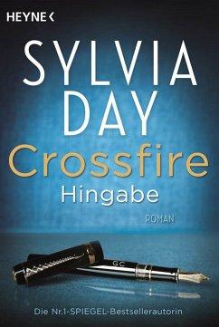 Hingabe / Crossfire Bd.4 - Day, Sylvia